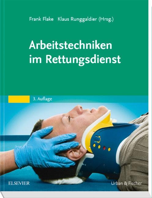 Arbeitstechniken im Rettungsdienst | Flake / Runggaldier (Hrsg.) | 3. Auflage, 2018 | Buch (Cover)