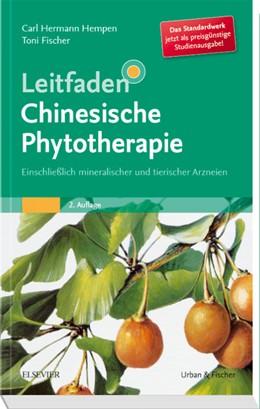 Abbildung von Hempen / Fischer | Leitfaden Chinesische Phytotherapie | 2. Auflage | 2018 | beck-shop.de