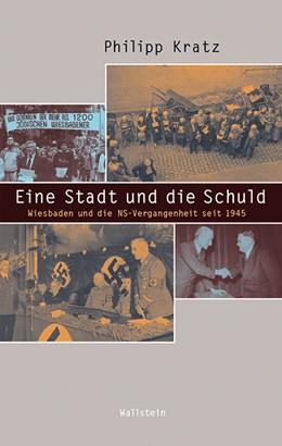 Abbildung von Kratz   Eine Stadt und die Schuld   1. Auflage   2019   beck-shop.de
