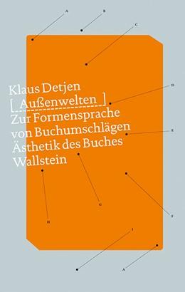 Abbildung von Detjen | Außenwelten | 2018 | Zur Formensprache von Buchumsc...