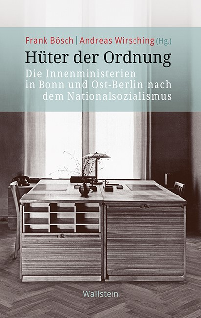 Abbildung von Bösch / Wirsching | Hüter der Ordnung | 2018