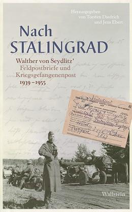 Abbildung von Diedrich / Ebert (Hrsg.) | Nach Stalingrad | 1. Auflage | 2018 | beck-shop.de