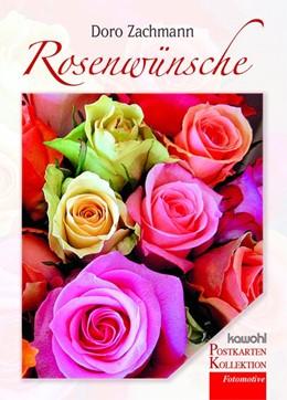 Abbildung von Zachmann | Rosenwünsche | 2018 | 16 Postkarten
