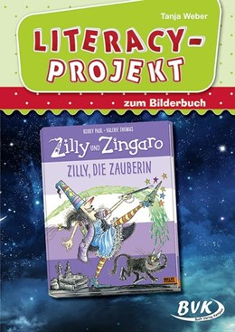 Abbildung von Weber | Literacy-Projekt zum Bilderbuch Zilly, die Zauberin | 1. Auflage | 2019 | beck-shop.de