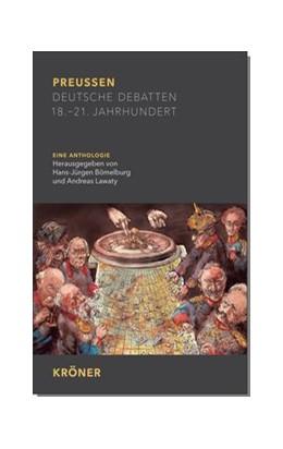 Abbildung von Bömelburg / Lawaty | Preußen | 2018 | Deutsche Debatten 18. - 21. Ja...