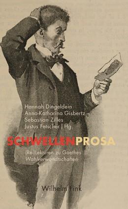 Abbildung von Dingeldein / Gisbertz   Schwellenprosa   1. Auflage   2018   beck-shop.de