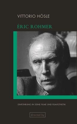 Abbildung von Hösle | Éric Rohmer | 2018 | Einführung in seine Filme und ...
