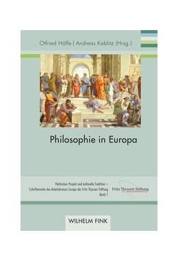 Abbildung von Höffe / Kablitz | Philosophie in Europa | 2020