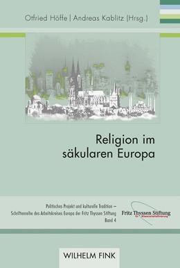 Abbildung von Höffe / Kablitz | Religion im säkularen Europa | 1. Auflage | 2018 | beck-shop.de