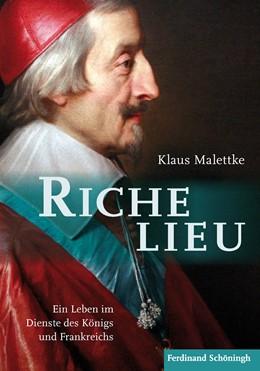 Abbildung von Malettke | Richelieu | 1. Auflage | 2018 | beck-shop.de