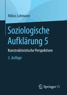 Abbildung von Luhmann | Soziologische Aufklärung 5 | 5. Auflage | 2017 | beck-shop.de