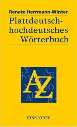 Abbildung von Herrmann-Winter | Plattdeutsch-hochdeutsches Wörterbuch | 7. Auflage | 2017 | beck-shop.de