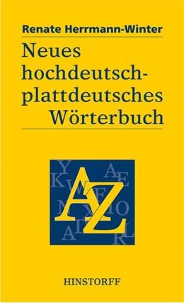 Abbildung von Herrmann-Winter | Neues hochdeutsch-plattdeutsches Wörterbuch | 4. Auflage | 2017