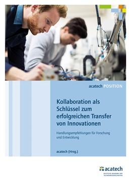 Abbildung von Acatech | Kollaboration als Schlüssel zum erfolgreichen Transfer von Innovationen | 1. Auflage | 2017 | beck-shop.de