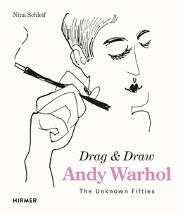 Abbildung von Schleif | Andy Warhol. Drag & Draw | 2018 | The Unknown Fifties
