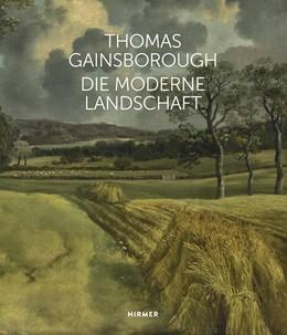 Abbildung von Hoins / Vogtherr | Thomas Gainsborough | 2018 | Die moderne Landschaft