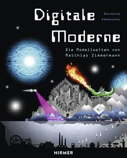 Abbildung von Adamowsky | Digitale Moderne | 1. Auflage | 2018 | beck-shop.de