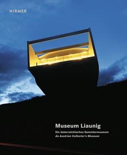 Abbildung von HL Museumsverwaltung | Museum Liaunig | 1. Auflage | 2018 | beck-shop.de