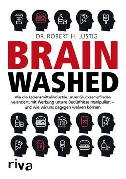 Abbildung von Lustig   Brainwashed   1. Auflage   2018   beck-shop.de