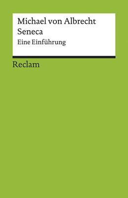 Abbildung von Albrecht | Seneca | 1. Auflage | 2018 | beck-shop.de