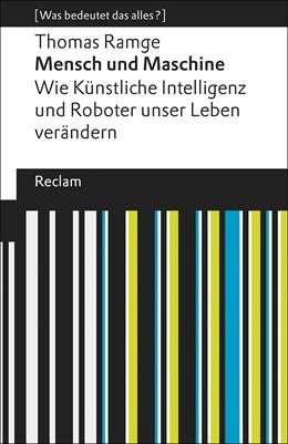 Abbildung von Ramge | Mensch und Maschine | 1. Auflage | 2018 | beck-shop.de