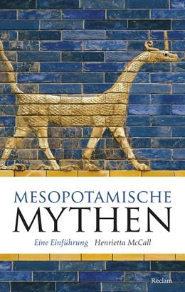 Abbildung von McCall | Mesopotamische Mythen | 2018 | Eine Einführung / Mit 54 Abbil...