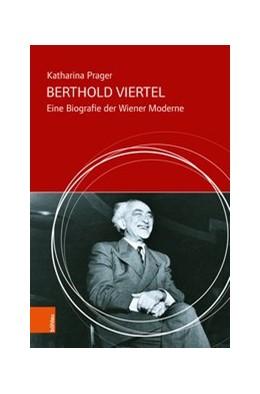 Abbildung von Prager | Berthold Viertel | 2018 | Eine Biografie der Wiener Mode...