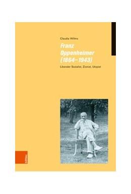Abbildung von Willms | Franz Oppenheimer (1864–1943) | 2018 | Liberaler Sozialist, Zionist, ... | Band 019