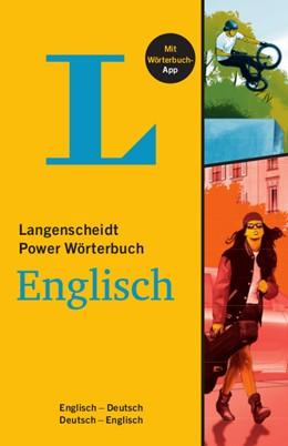 Abbildung von Langenscheidt | Langenscheidt Power Wörterbuch Englisch - Buch mit Wörterbuch-App | 1. Auflage | 2018 | beck-shop.de