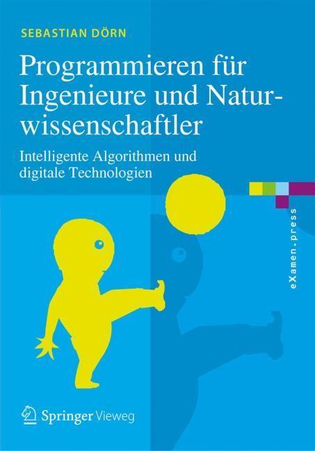 Programmieren für Ingenieure und Naturwissenschaftler | Dörn, 2018 | Buch (Cover)