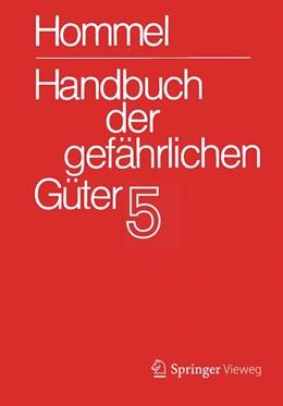 Abbildung von Holzhäuser / Baum | Handbuch der gefährlichen Güter. Band 5: Merkblätter 1613-2071 | 4. Aufl. 2018 | 2017