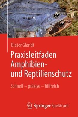 Abbildung von Glandt   Praxisleitfaden Amphibien- und Reptilienschutz   2018   Schnell – präzise – hilfreich