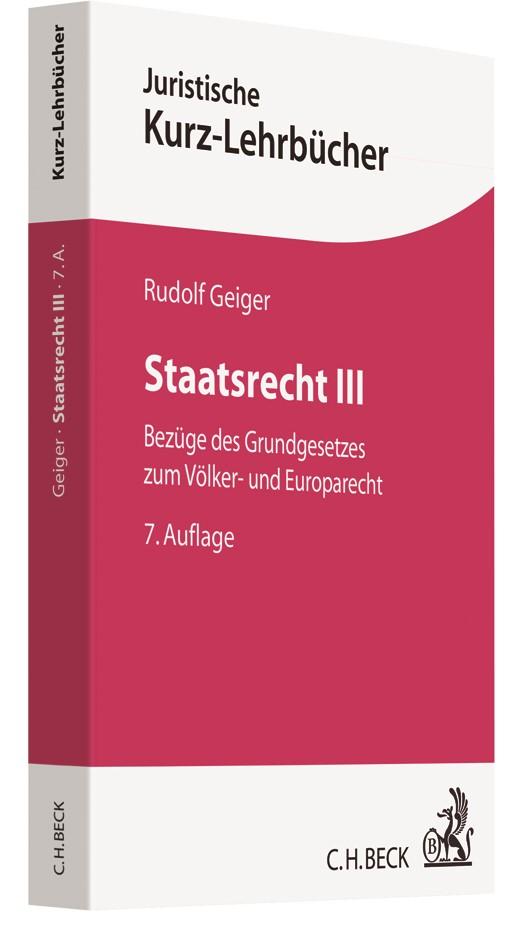 Staatsrecht III | Geiger | 7., überarbeitete Auflage, 2018 | Buch (Cover)