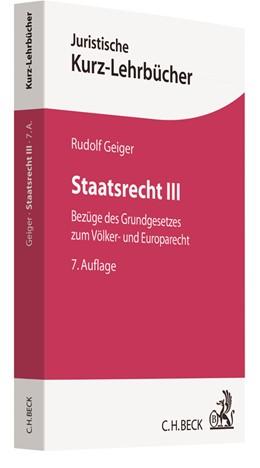 Abbildung von Geiger | Staatsrecht III | 7. Auflage | 2018 | beck-shop.de