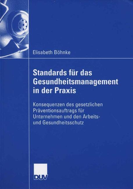 Abbildung von Böhnke | Standards für das Gesundheitsmanagement in der Praxis | 2006