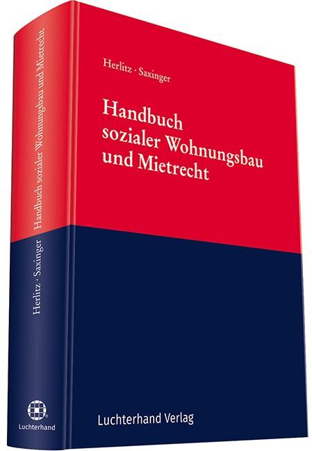 Handbuch sozialer Wohnungsbau und Mietrecht | Herlitz / Saxinger (Hrsg.), 2018 | Buch (Cover)