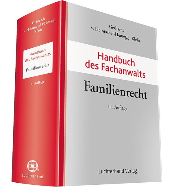 Handbuch des Fachanwalts Familienrecht | Gerhardt / v. Heintschel-Heinegg / Klein (Hrsg.) | 11. Auflage, 2018 | Buch (Cover)