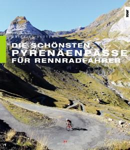 Abbildung von Rotter | Die schönsten Pyrenäenpässe für Rennradfahrer | 1. Auflage | 2018 | beck-shop.de