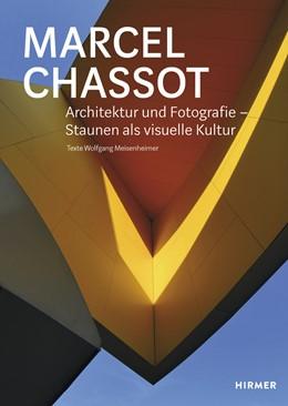 Abbildung von Meisenheimer | Marcel Chassot - Architektur und Fotografie | 1. Auflage | 2018 | beck-shop.de