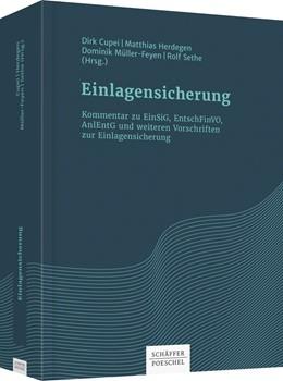Abbildung von Cupei / Herdegen | Einlagensicherung - Kommentar zu EinSiG, EntschFinVO, AnlEntG und weiteren Vorschriften zur Einlagensicherung | 1. Auflage | 2022 | beck-shop.de