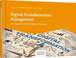 Abbildung von Disselkamp / Heinemann | Digital-Transformation-Management | 1. Auflage | 2018 | beck-shop.de