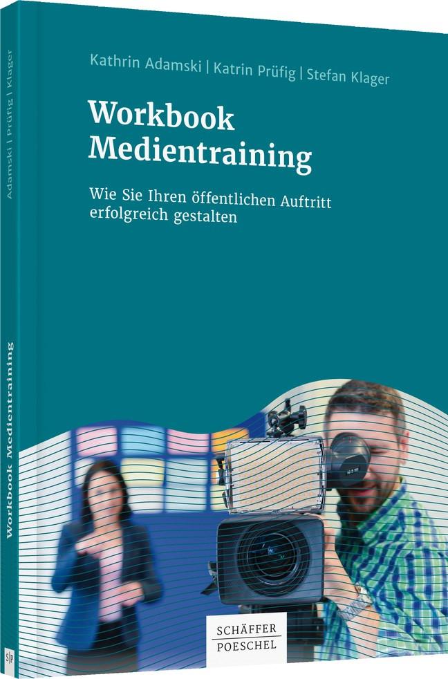 Abbildung von Adamski / Prüfig / Klager   Workbook Medientraining   2018