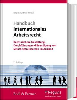 Abbildung von Roß-Kirsch (Hrsg.) | Handbuch internationales Arbeitsrecht | 2., vollständig überarbeitete Auflage | 2019 | Rechtssichere Gestaltung, Durc...