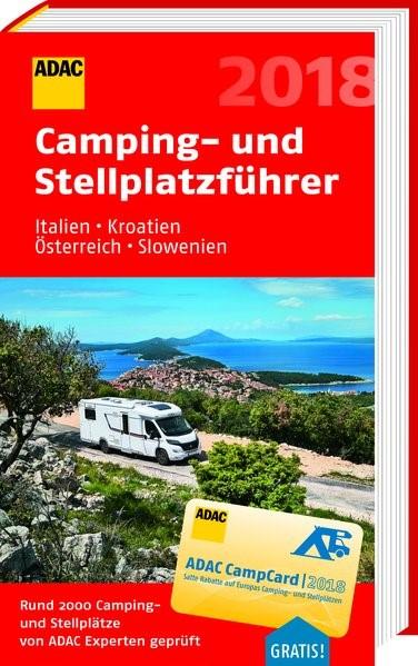ADAC Camping- und Stellplatzführer Italien, Kroatien, Österreich, Slowenien 2018 | 2018, 2018 | Buch (Cover)