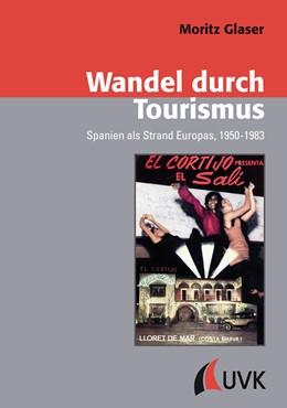 Abbildung von Glaser | Wandel durch Tourismus | 2017 | Spanien als Strand Europas, 19...