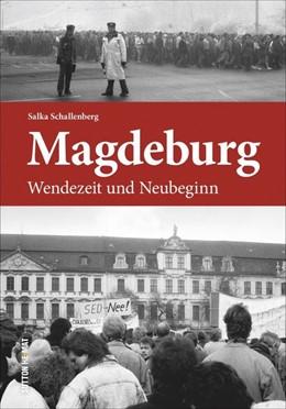 Abbildung von Schallenberg | Magdeburg | 2018 | Wendezeit und Neubeginn