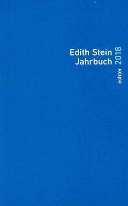 Abbildung von Edith Stein Jahrbuch 2018 | 1. Auflage | 2018 | beck-shop.de