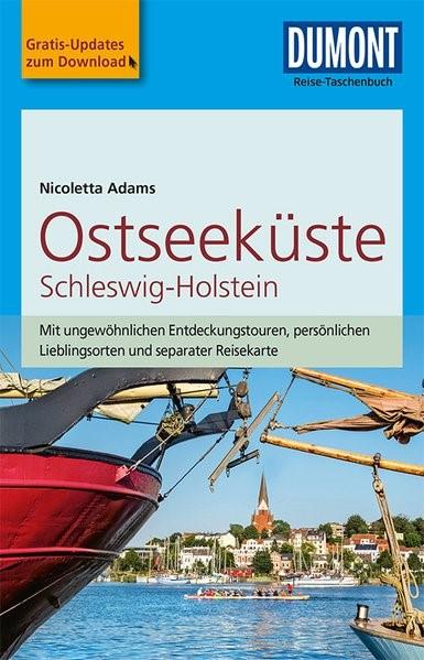 DuMont Reise-Taschenbuch Reiseführer Ostseeküste Schleswig-Holstein   Adams   5. Auflage, 2018   Buch (Cover)