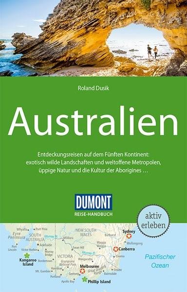 DuMont Reise-Handbuch Reiseführer Australien   Dusik   4. Auflage, 2018   Buch (Cover)
