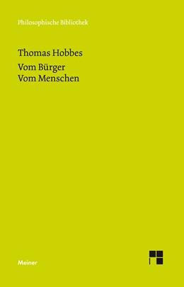 Abbildung von Hobbes / Waas | Vom Bürger. Vom Menschen | Sonderausgabe | 2018 | Jubiläumsausgabe zum 150jährig...